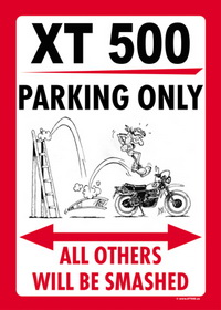XT 500 PARKING ONLY sign